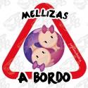 MELLIZAS A BORDO